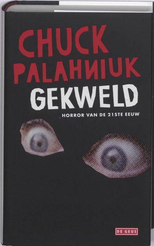 Gekweld - Chuck Palahniuk |