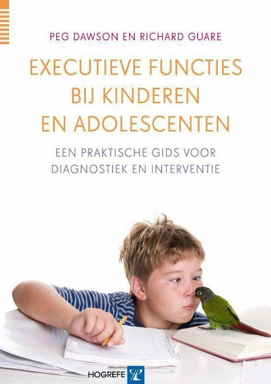 Executieve functies bij kinderen en adolescenten - Peg Dawson | Fthsonline.com