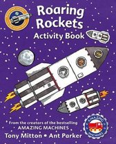 Amazing Machines Roaring Rockets Activity Book