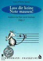 Lass Dir Keine Note Mausen! 2