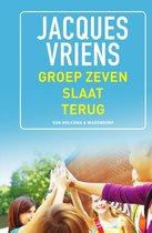 Boek cover Groep zeven slaat terug van Jacques Vriens (Hardcover)