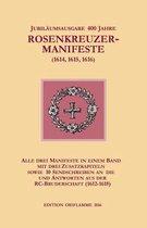 Jubilaumsausgabe 400 Jahre Rosenkreuzer-Manifeste (1614, 1615, 1616)