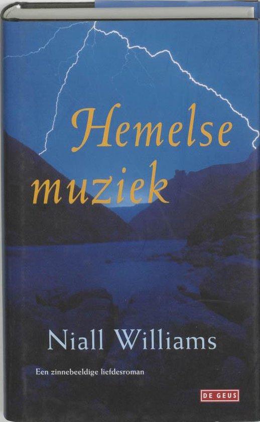 Hemelse Muziek - Niall Williams |
