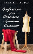 Confessions of an Obsessive Amateur Costumer