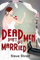 Dead Men Don't Get Married