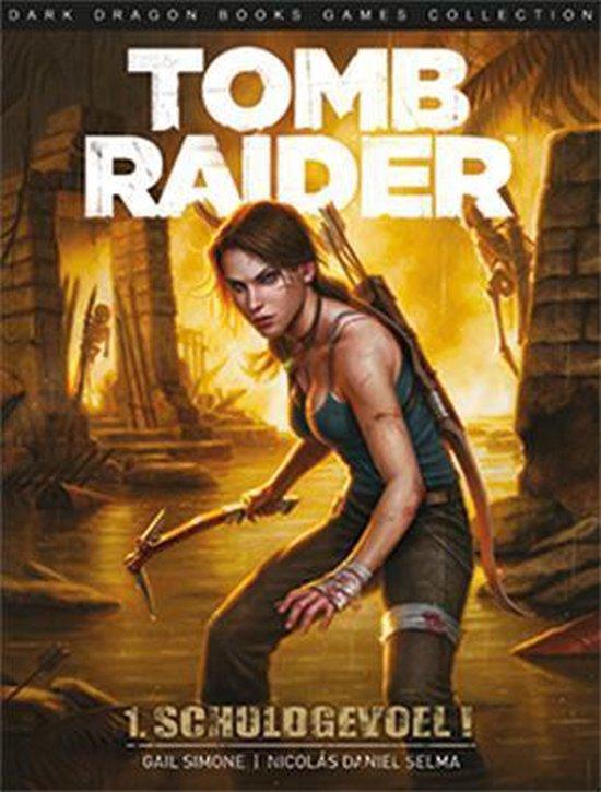 Tomb raider 01. de schuld van de overlevende - Gail Simone  