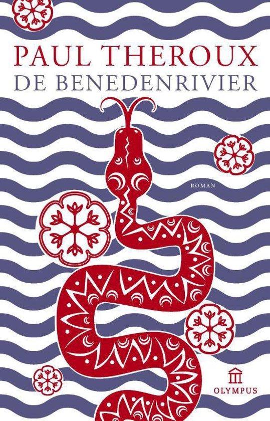 De benedenrivier - Paul Theroux |