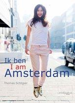 Ik ben Amsterdam / I am Amsterdam
