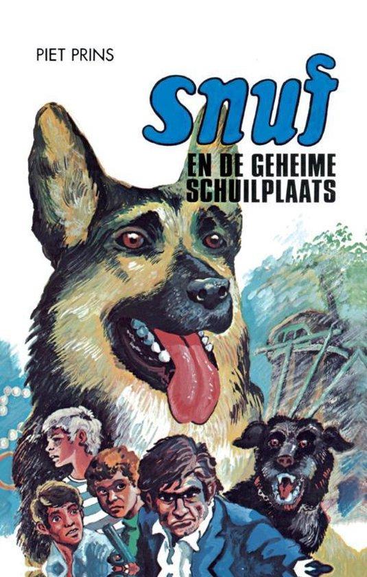 Snuf-serie - Snuf en de geheime schuilplaats - Piet Prins |