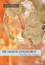 The Anger of Unfulfillment