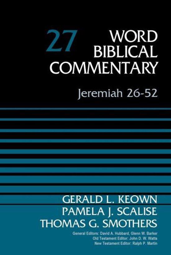 Boek cover Jeremiah 26-52, Volume 27 van Dr. Gerald Keown (Hardcover)