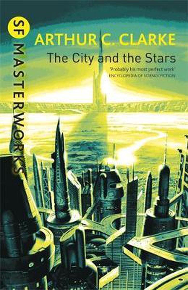 The City And The Stars - Sir Arthur C. Clarke