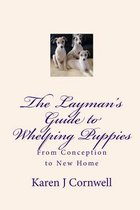 The Layman's Guide to Whelping Puppies