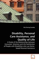 Disability, Personal Care Assistance, and Quality of Life
