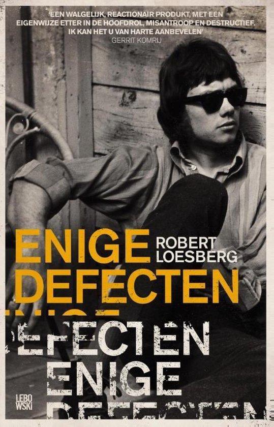 Enige defecten - Robert Loesberg | Fthsonline.com