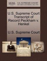 U.S. Supreme Court Transcript of Record Peckham V. Henkel