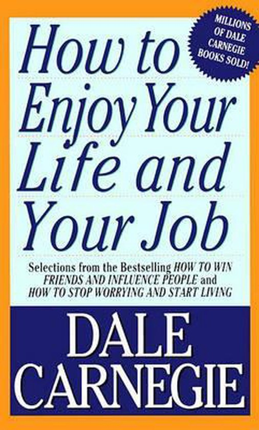 Boek cover How to Enjoy Your Life & Your Job (Paper Only) van Dale Carnegie (Paperback)
