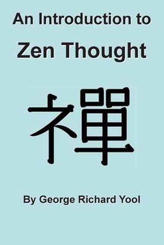 An Introduction to Zen Thought