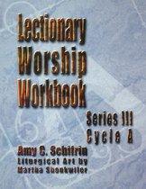 Lectionary Worship Workbook, Series III, Cycle a