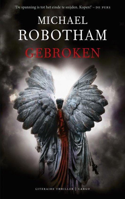 Gebroken - Michael Robotham |