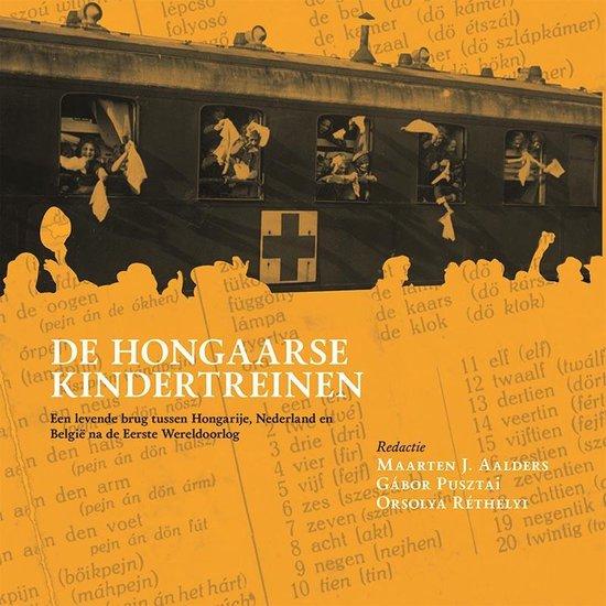 De Hongaarse kindertreinen - none |