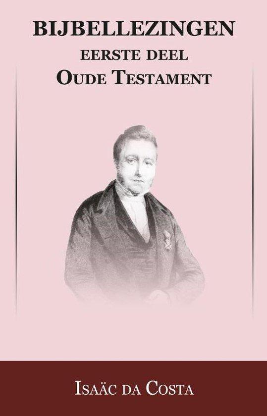 Bijbellezingen 1 Oude Testament - Isaäc Da Costa | Fthsonline.com