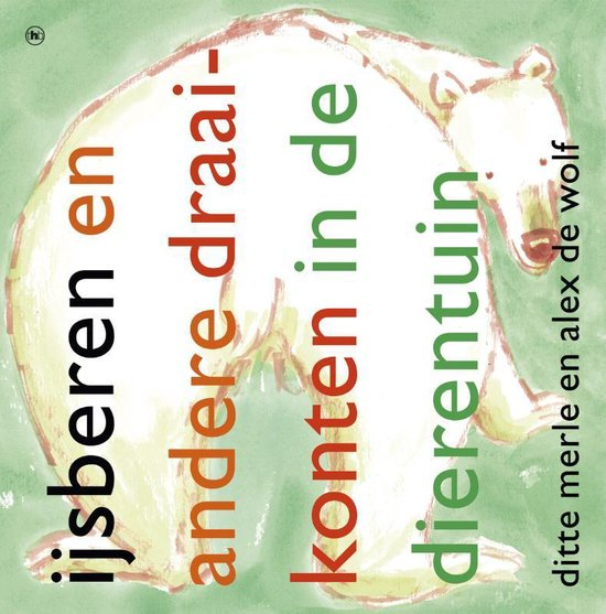 Boek cover Ijsberen en andere draaikonten van Ditte Merle