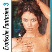 Erotische Fantasien - Vol. 3