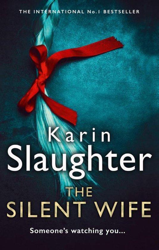 Boek cover The Silent Wife van Karin Slaughter (Paperback)