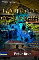 Goudroof op Curacao
