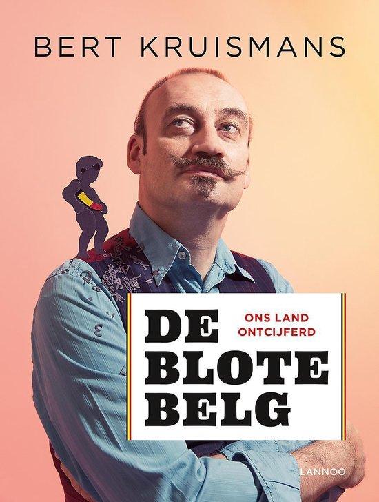De blote Belg - Bert Kruismans |