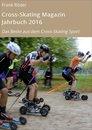 Cross-Skating Magazin Jahrbuch 2016