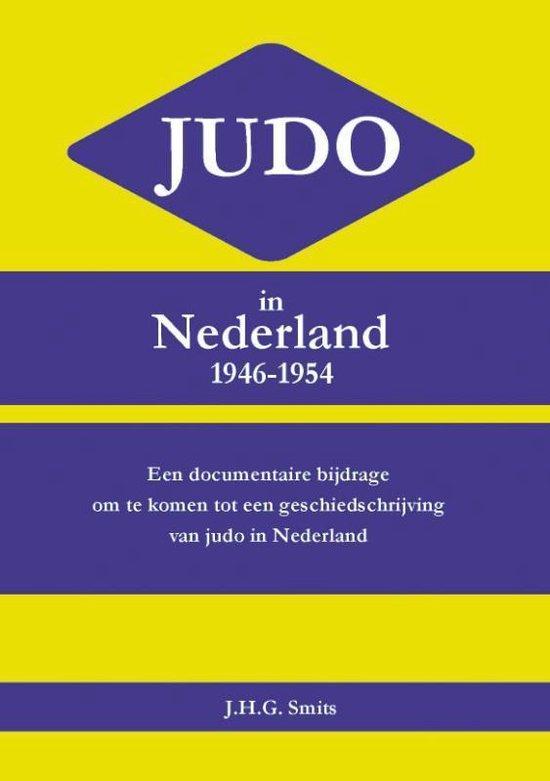 Judo in Nederland 1946-1954 - J.H.G. Smits   Fthsonline.com