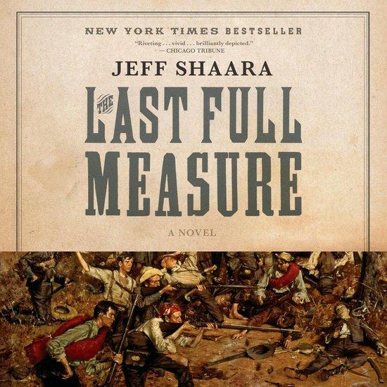 Boek cover The Last Full Measure van Jeff Shaara (Onbekend)