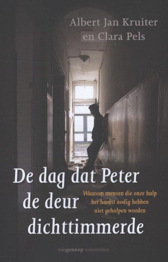De dag dat Peter de deur dichttimmerde - Albert Jan Kruiter |