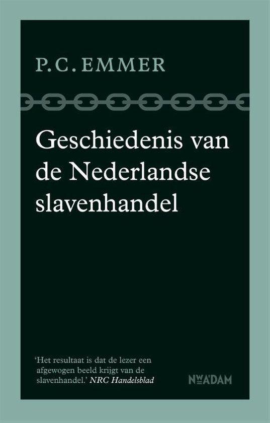 Boek cover Geschiedenis van de Nederlandse slavenhandel van Piet Emmer (Paperback)