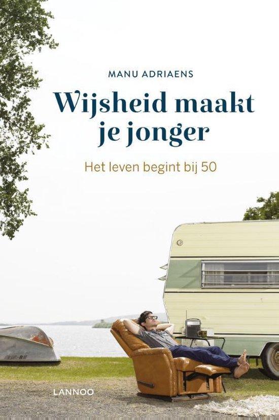 Wijsheid maakt je jonger - Manu Adriaens | Readingchampions.org.uk
