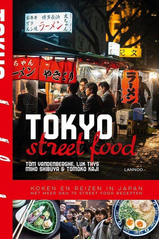Streetfood - Tokyo Street Food - Tom Vandenberghe |