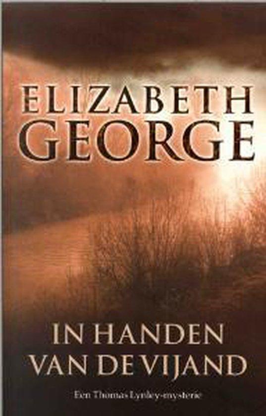 Inspecteur Lynley-Mysterie 8 - In handen van de vijand - Elizabeth George |