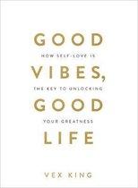 Omslag Good Vibes, Good Life