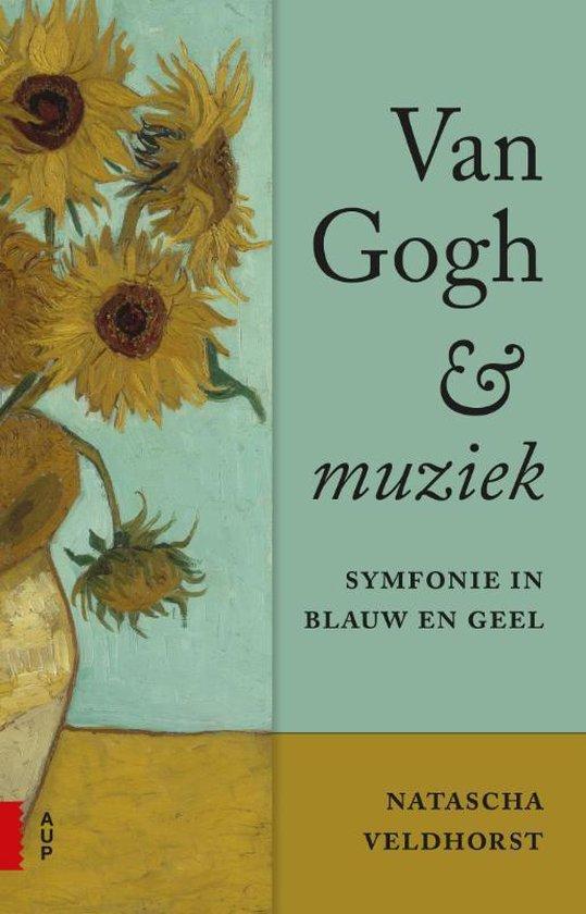 Van Gogh en muziek - Natascha Veldhorst  