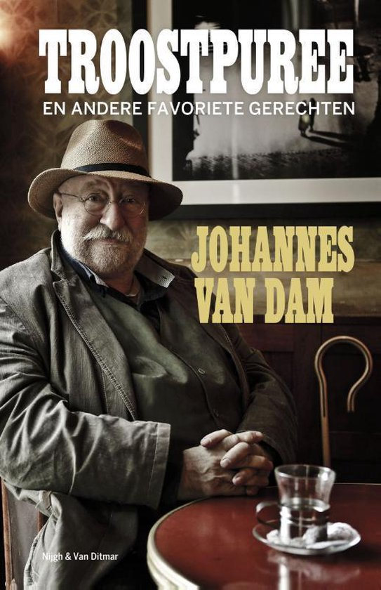 Boek cover Troostpuree van Johannes van Dam (Hardcover)