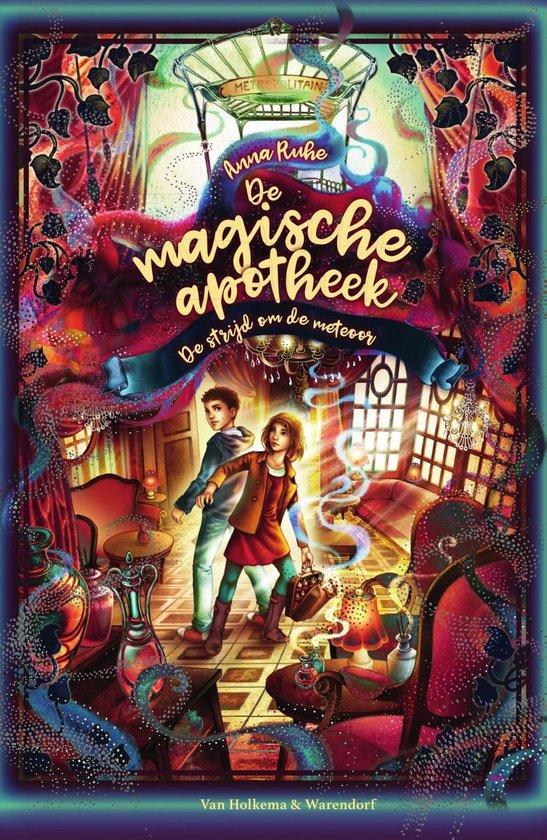 Boek cover De magische apotheek 3 - De strijd om de meteoor van Anna Ruhe (Onbekend)