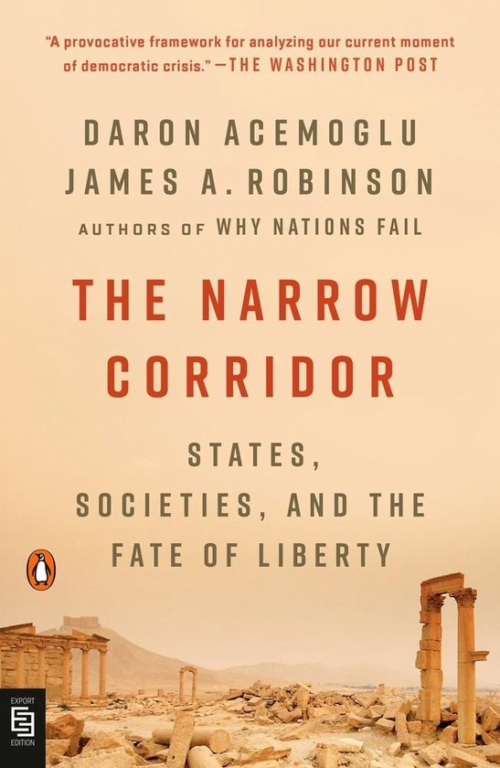 Boek cover The Narrow Corridor States, Societies, and the Fate of Liberty van Daron Acemoglu (Paperback)