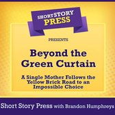 Short Story Press Presents Beyond the Green Curtain