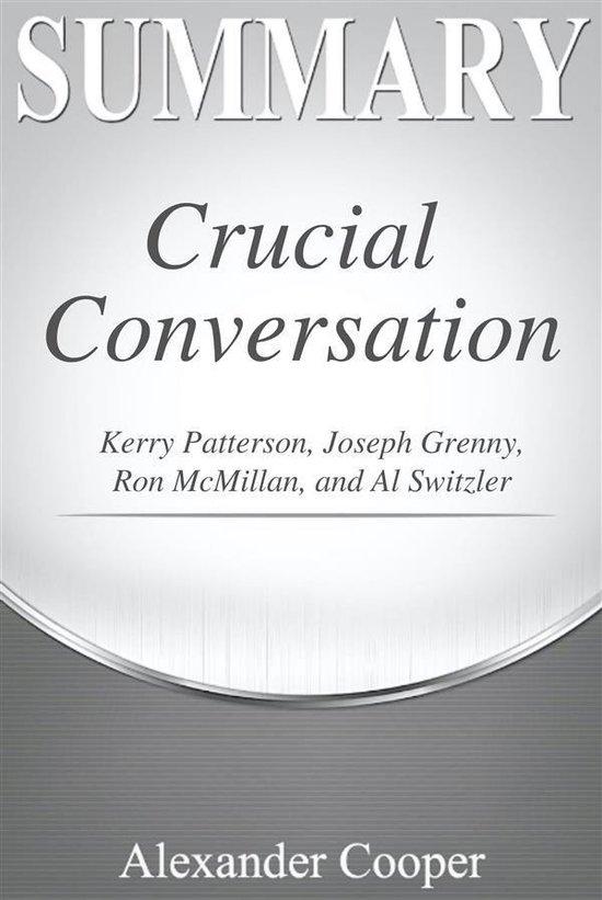 Boek cover Summary of Crucial Conversations van Alexander Cooper (Onbekend)