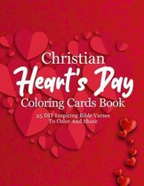 Christian Heart's Day Coloring Cards Book: 25 DIY Inspiring Bible Verses To Color And Share