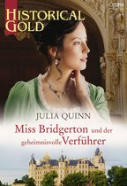 Miss Bridgerton und der geheimnisvolle Verführer