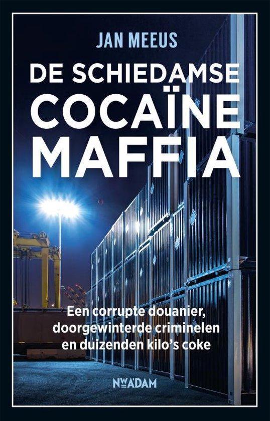 Boek cover De Schiedamse cocaïnemaffia van Jan Meeus (Paperback)