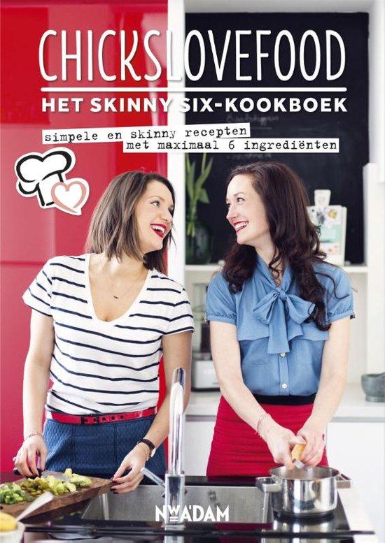 Chickslovefood - Het skinny-six kookboek